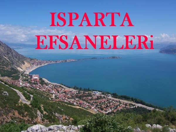 ISPARTA EFSANELERİ